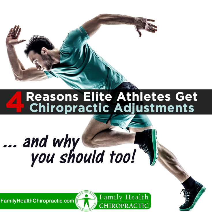 4 Reasons Elite Athletes Get Adjusted!