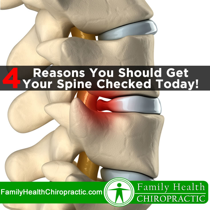 4 Reasons You Should Get Your Spine Checked Today!