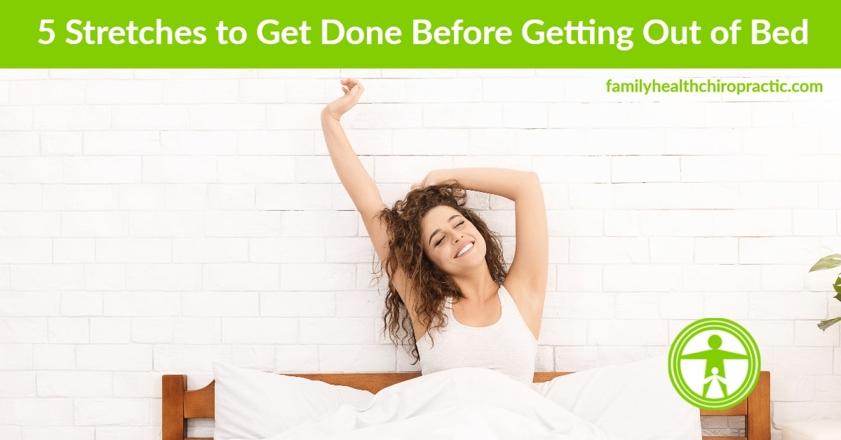 5 stretches to get done before getting out of bed