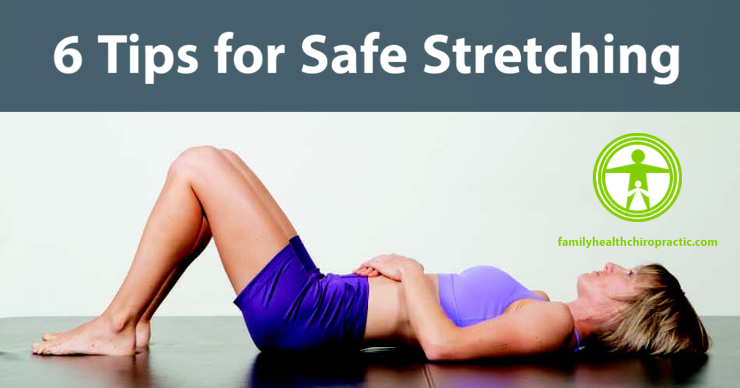 6 Tips for Safe Stretching