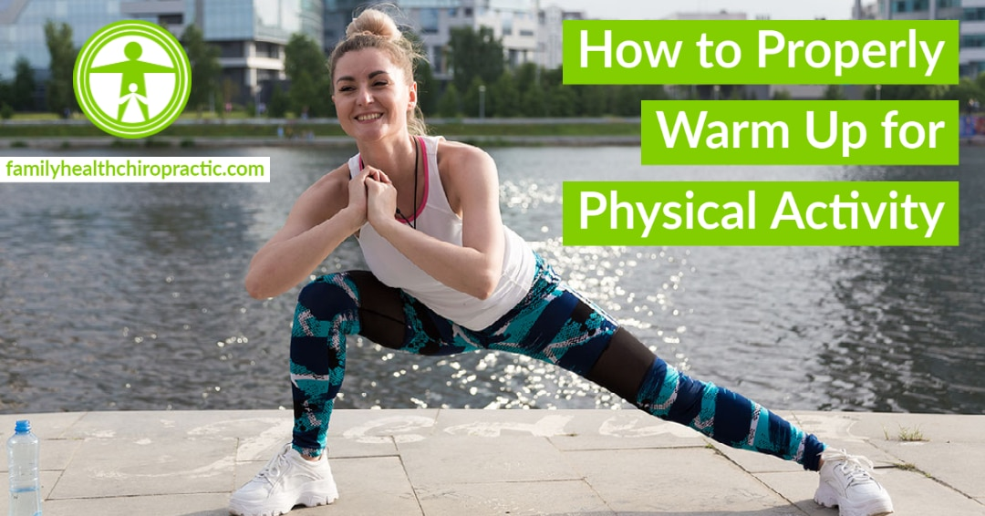 How to Properly Warm Up for Physical Activity