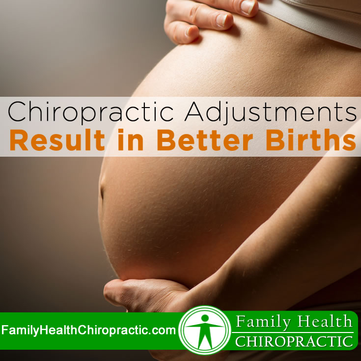 Chiropractic Adjustments Result in Better Births