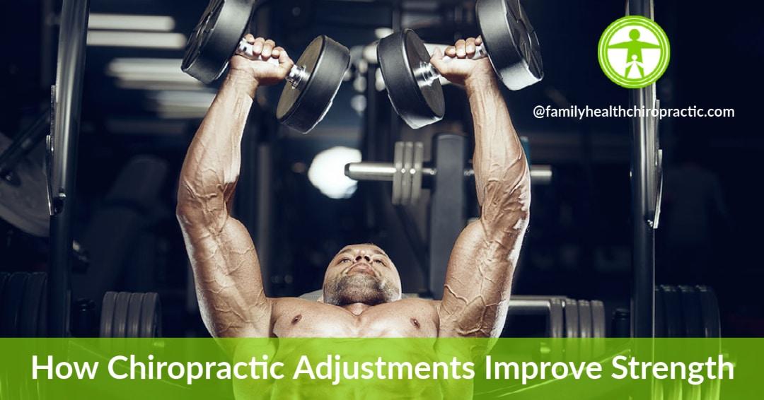chiropractic adjustments improve strength