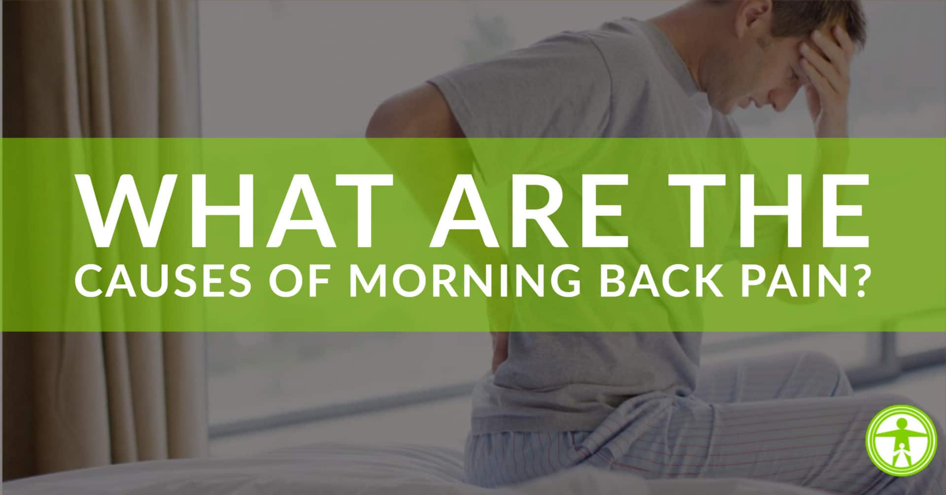 causes of morning back pain