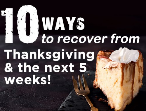 10 Ways to Recover From Thanksgiving & The Holidays