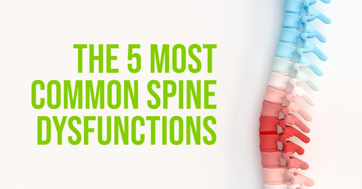 the 5 most common spine dysfunctions