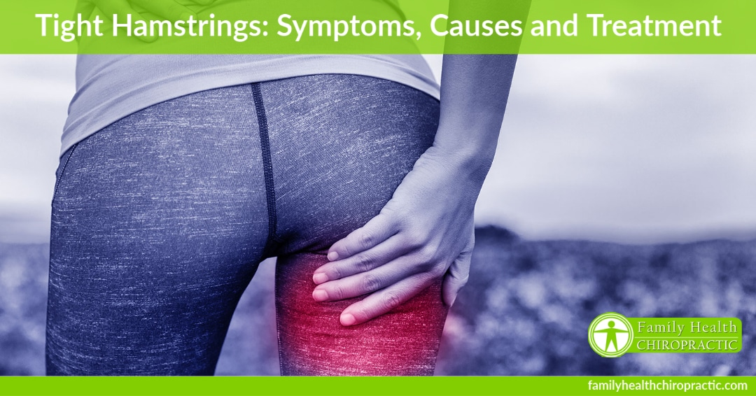 tight hamstrings symptoms causes treatment