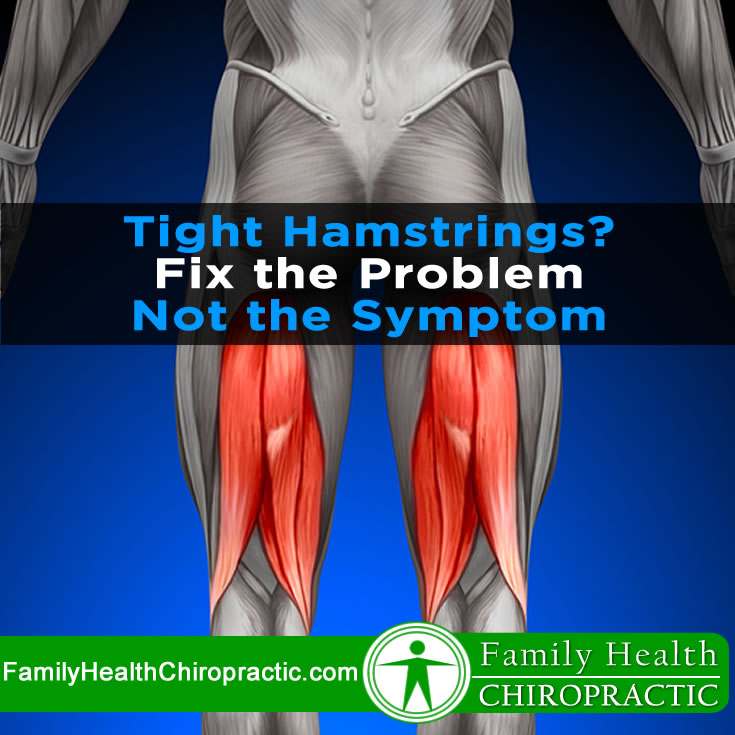Tight Hamstrings? Fix the problem, not the symptom! - Austin ...