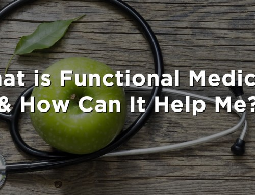What is Functional Medicine and How Can It Help me?